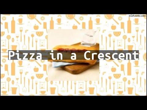 Recipe Pizza in a Crescent
