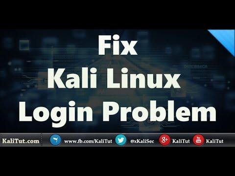 Fix Kali Linux Login Problem