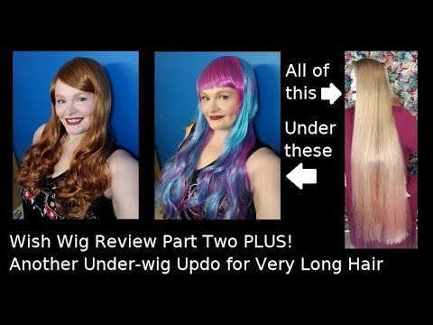 Wish Wig Review Part 2 PLUS! Another Under-wig Updo for Very Long Hair