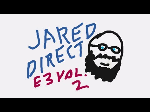 E3 2018 Saturday: Jared Direct Vol. 2