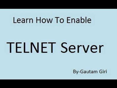 How to enable Telnet Server in Windows 7