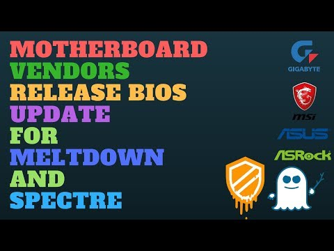 Motherboard Vendors Release BIOS Update For Meltdown and Spectre