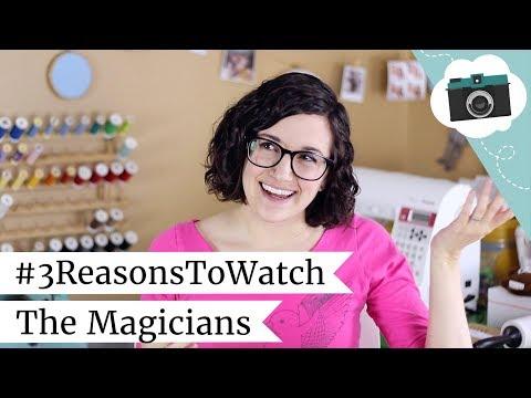 3 Reasons To Watch The Magicians   @laurenfairwx