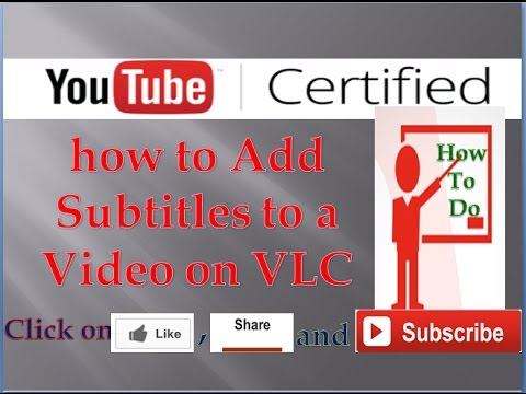 how to Add Subtitles to a Movie or Video on VLC
