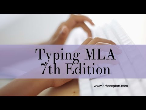 Typing MLA 7th Edition Format