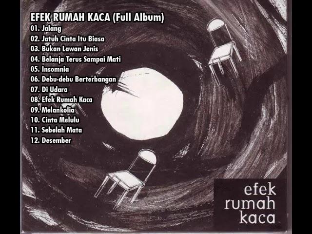 Download Efek Rumah Kaca - Efek Rumah Kaca (full album) MP3 Gratis