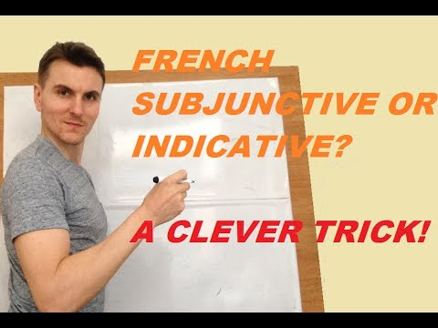 An easy trick to understand if subjunctive or not in French