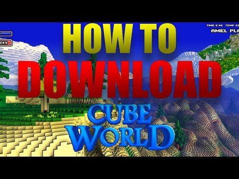How To Download CubeWorld For Free In Under A Minute! (2018)