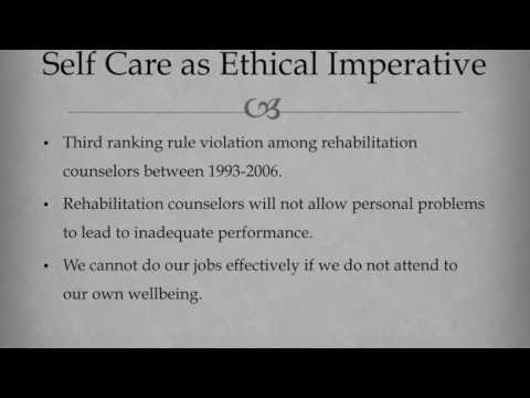 Self Care as Ethical Imperative