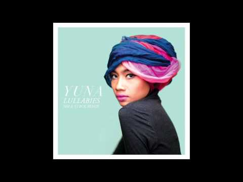 Yuna - Lullabies (Jim-E Stack Remix)