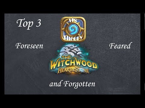 Hearthstone Theory: the Top 3 for the Witchwood