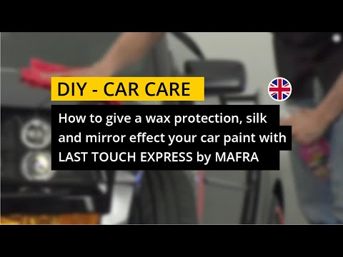 How to give a wax protection, silk and mirror effect with Last Touch Express