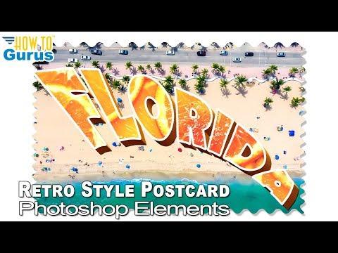 Photoshop Elements Vintage Postcard 3D Warp Text Effects Tutorial