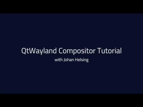 Qt Wayland Compositor API tutorial