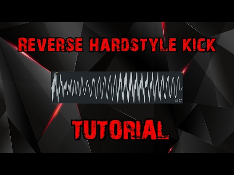 HOW TO MAKE A REVERSE HARDSTYLE BASS (FL Studio 12)