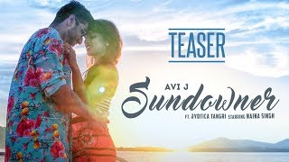 Song Teaser: SunDowner | AVI J  | Ft. Jyotica Tangri | Releasing On 15 December