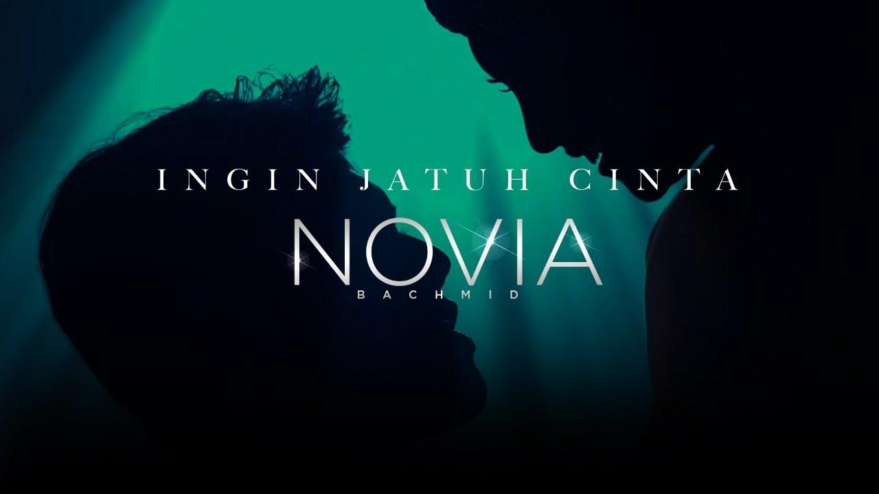 Download Novia Bachmid - Ingin Jatuh Cinta MP3 Gratis