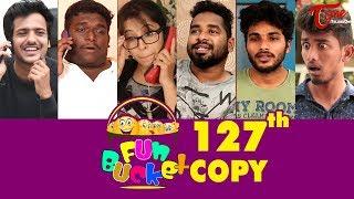 Fun Bucket | 127th Episode | Funny Videos | Telugu Comedy Web Series | By Trishool - TeluguOne