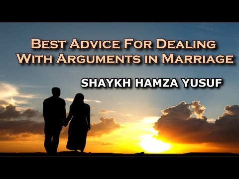 Best Advice For Dealing With Arguments In Marriage - Shaykh Hamza Yusuf | Part 5