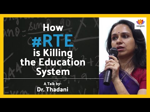 How #RTE is Killing the Education System: Talk by Dr. Thadani