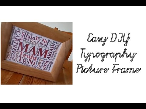 Easy DIY Typography Picture Frames | Rhiannon Mair