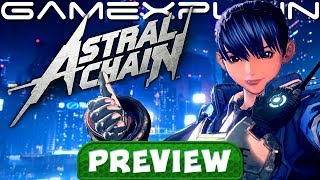 Download We've Played Astral Chain for 5+ Hours! - Hands-On Preview Video