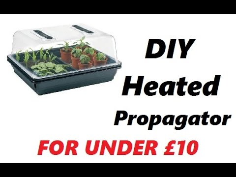 DIY Temperature Controled Heated Propagator - For Under £10/$12