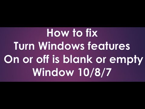turn windows features on or off is blank or empty