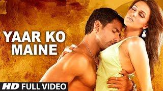 Yaar Ko Maine (Full Song) Film - Sheesha