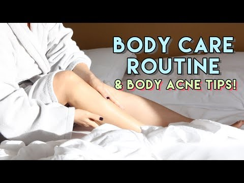 My Body Care Routine & Body Acne Tips (Chestne, Bacne)