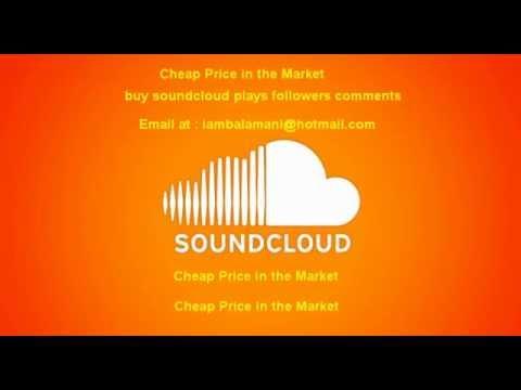 Buy soundcloud plays, buy soundcloud followers, buy soundcloud comments