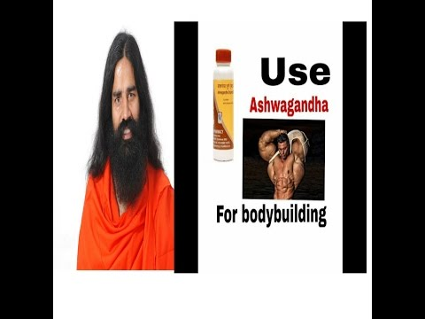 Use of Ashwagandha for bodybuilding and other  benefits
