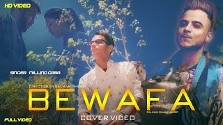 Bewafa ( Millind Gaba Ft Gurnazar ) Salman Shaikh  | Very Heart Touching Story Video 2019 |