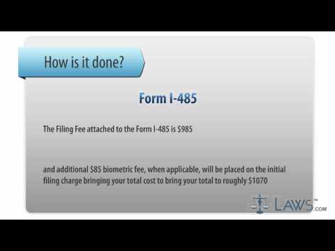 Learn How to Fill the Form I-485 Application to Register Permanent Residence or Adjust Status