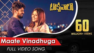 Maate Vinadhuga Full Video Song , Taxiwaala Video Songs , Vijay Deverakonda, Priyanka Jawalkar