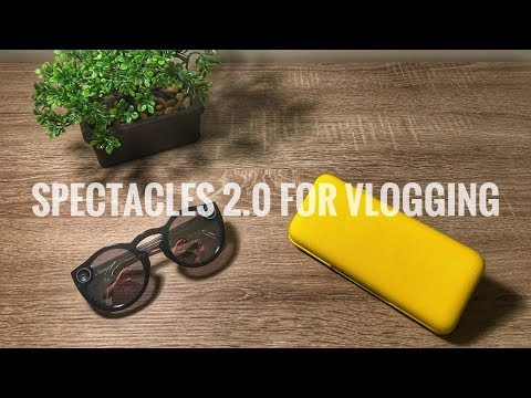 Snap Spectacles 2.0 For Vlogging