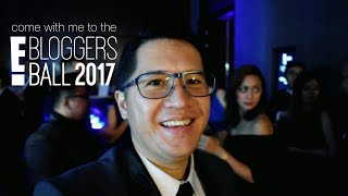 Come with me to the E! Bloggers Ball 2017