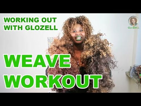 Working Out with GloZell - Weave Workout