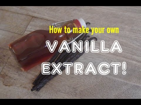 Vanilla Extract - Make your own!!!
