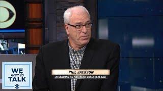 Phil Jackson talks Knicks, Carmelo Anthony, and Kristaps Porzingis | We Need To Talk