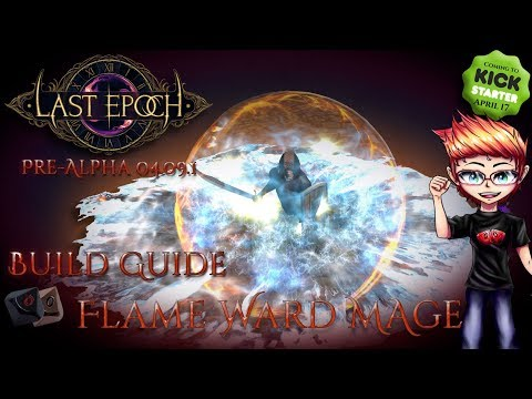 Last Epoch Build Guide - Flame Ward Battle Mage