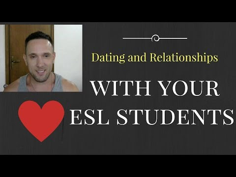 Dating And Relationships With Your ESL Students - English Teacher Abroad