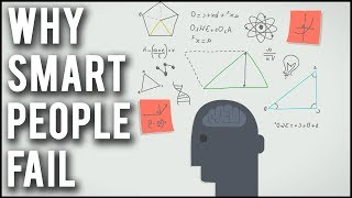 Why Smart People Always Fail?