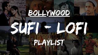 1 Hour of Hindi Lofi Sufi Songs | Non-Stop Songs to Relax, Drive, Study, Sleep  | Sufi Lofi | Sukoon