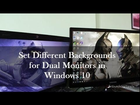 Easily Get Different Backgrounds On Windows 10 Dual Monitor Setup