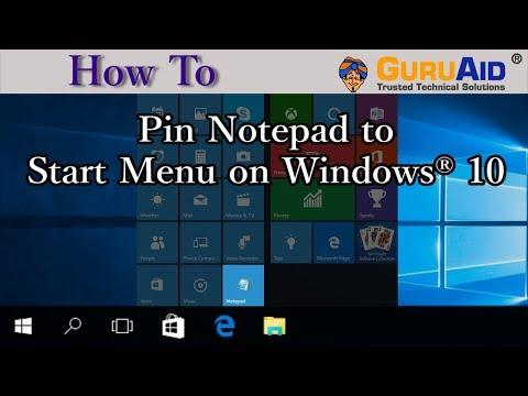 How to Pin Notepad to Start Menu on Windows® 10 - GuruAid