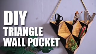 How to make a DIY Triangle Wall Pocket