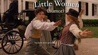 Little Women. (2019) humor