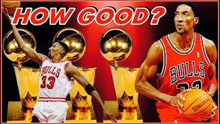 How Good Was Scottie Pippen Really?