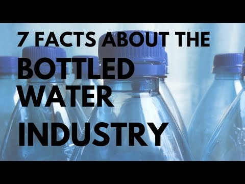 7 Facts About the Bottled Water Industry